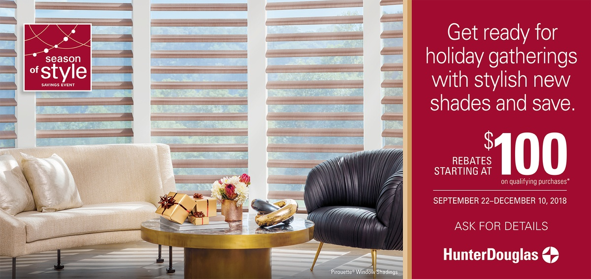 Hunter Douglas Season of Style Pirouette Shades Promotion in Spring Valley, New York (NY)