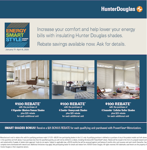 Rebates Starting at $100 on qualifying purchases of select energy efficient blinds and shades